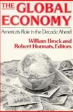 The Global Economy, Robert D. Hormats, William E. Brock, 0393959457