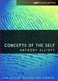 Concepts of the Self, Anthony Elliott, 0745639453