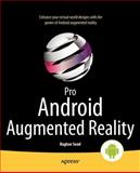 Pro Android Augmented Reality, Roche, Kyle and Chiappone, Chris, 143023945X