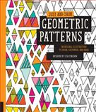 Just Add Color: Geometric Patterns, Lisa Congdon, 1592539459