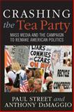 Crashing the Tea Party 9781594519451