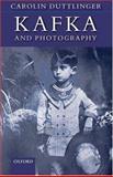 Kafka and Photography 9780199219452