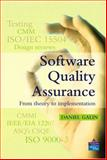 Software Quality Assurance : From Theory to Implementation, Galin, Daniel, 0201709457