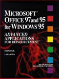 Microsoft Office 97 and 95 for Windows 95 : Advanced Applications for Reinforcement, Olinzock, Anthony A. and Lazarony, Paul, 0538719451