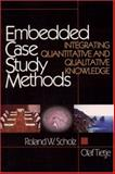 Embedded Case Study Methods 9780761919452