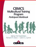 CBMCS Multicultural Training Program : Participant Workbook, Der-Karabetian, Aghop and Gamst, Glenn C., 1412959454