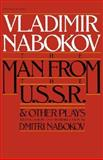 Man from the USSR and Other Plays, Vladimir Nabokov, 0156569450