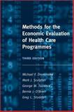 Methods for the Economic Evaluation of Health Care Programmes, Drummond, Michael F. and Sculpher, Mark J., 0198529457