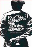 Political Alienation and Political Behavior, Schwartz, David C., 0202309452