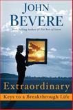 Extraordinary, John Bevere, 0307729451