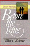Before the Ring, William L. Coleman, 0929239458