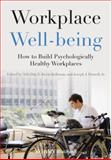 Workplace Well-Being : How to Build Psychologically Healthy Workplaces, , 1118469453
