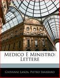 Medico E Ministro, Giovanni Lanza and Pietro Sbarbaro, 1141829452