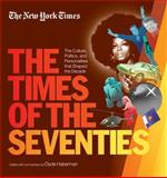 The New York Times the Times of the Seventies, Clyde Haberman and New York Times Book Review Staff, 1579129455