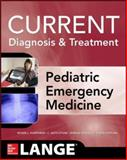 Current Diagnosis and Treatment Pediatric Emergency Medicine, Humphries, Roger and Stone, C. Keith, 0071799451