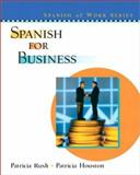 Spanish for Business, Rush, Patricia and Houston, Patricia, 0130409456