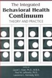 The Integrated Behavioral Health Continuum : Theory and Practice, , 0880489456