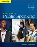 Cengage Advantage Series: Essentials of Public Speaking, Hamilton, Cheryl, 1285159454