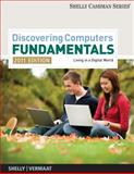Discovering Computers - Fundamentals 2011 Edition, Shelly, Gary B. and Vermaat, Misty E., 1439079455