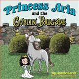 Princess Aria and the Goblin Brigade, Auntie Sarah, 1466499451
