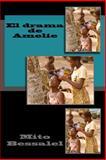 El Drama de Amelie, Mito Bessalel, 1500359459