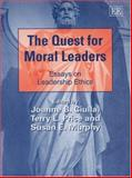 The Quest for Moral Leaders Essays on Leadership Ethics, Ciulla, 1845429451