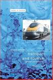 Transport and Tourism : Global Perspectives, Page, Stephen, 0131249452