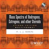 Mass Spectra of Androgens, Estrogens and Other Steroids, Upgrade to V2005 9780471749455