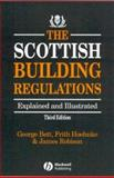 The Scottish Building Regulations : Explained and Illustrated, Hamilton, A. and Kennedy, P., 0632049456