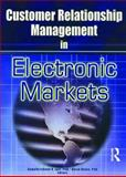 Customer Relationship Management in Electronic Markets, Gopalkrishnan R Iyer, David Bejou, 0789019450