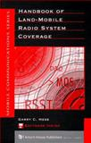 Handbook of Land-Mobile Radio System Coverage, Hess, Garry C., 089006945X