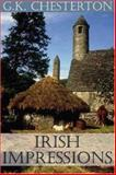 Irish Impressions, Chesterton, G. K., 0971489459