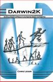 Darwin2K : An Evolutionary Approach to Automated Design for Robotics, Leger, Chris, 1461369452