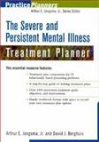 The Severe and Persistent Mental Illness Treatment Planner, Jongsma, Arthur E., Jr. and Berghuis, David J., 0471359459