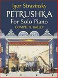 Petrushka for Solo Piano, Igor Stravinsky, 0486449459