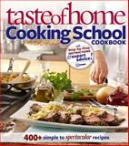 Cooking School Cookbook, Taste of Home, 0898219450