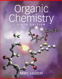 Organic Chemistry Package (includes text and study Guide/solutions), Loudon and Loudon, Marc, 0981519458
