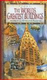 The World's Greatest Buildings, Henry J. Cowan and Ruth Greenstein, 1877019453