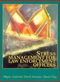 Stress Management for Law Enforcement Officers, Anderson, Wayne and Swenson, David, 0131469452