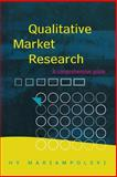 Qualitative Market Research 1st Edition
