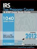 IRS Tax Preparer Course and RTRP Exam Study Guide 2012, Hughes, Rain, 0983279454