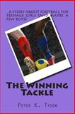The Winning Tackle, Peter Tyson, 1478109459