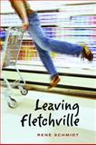 Leaving Fletchville, René Schmidt, 155143945X