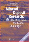 Mineral Deposit Research : Proceedings of the Eighth Biennial SGA Meeting, Beijing, China, 18 - 21 August 2005, , 3540279458