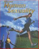 Human Sexuality, Merki, Mary Bronson and Glencoe McGraw-Hill Staff, 007830945X