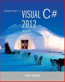 Starting Out with Visual C# 2012 (with CD-ROM), Gaddis, Tony, 0133129454