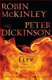 Fire, Robin McKinley and Peter Dickinson, 0142419451