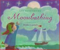 Moonbathing, Liz Rosenberg, 0152009450