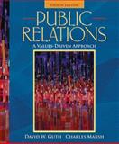 Public Relations : A Values-Driven Approach, Guth, David W. and Marsh, Charles, 0205569455