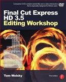 Final Cut Express HD 3. 5 Editing Workshop, Wolsky, Tom, 0240809459